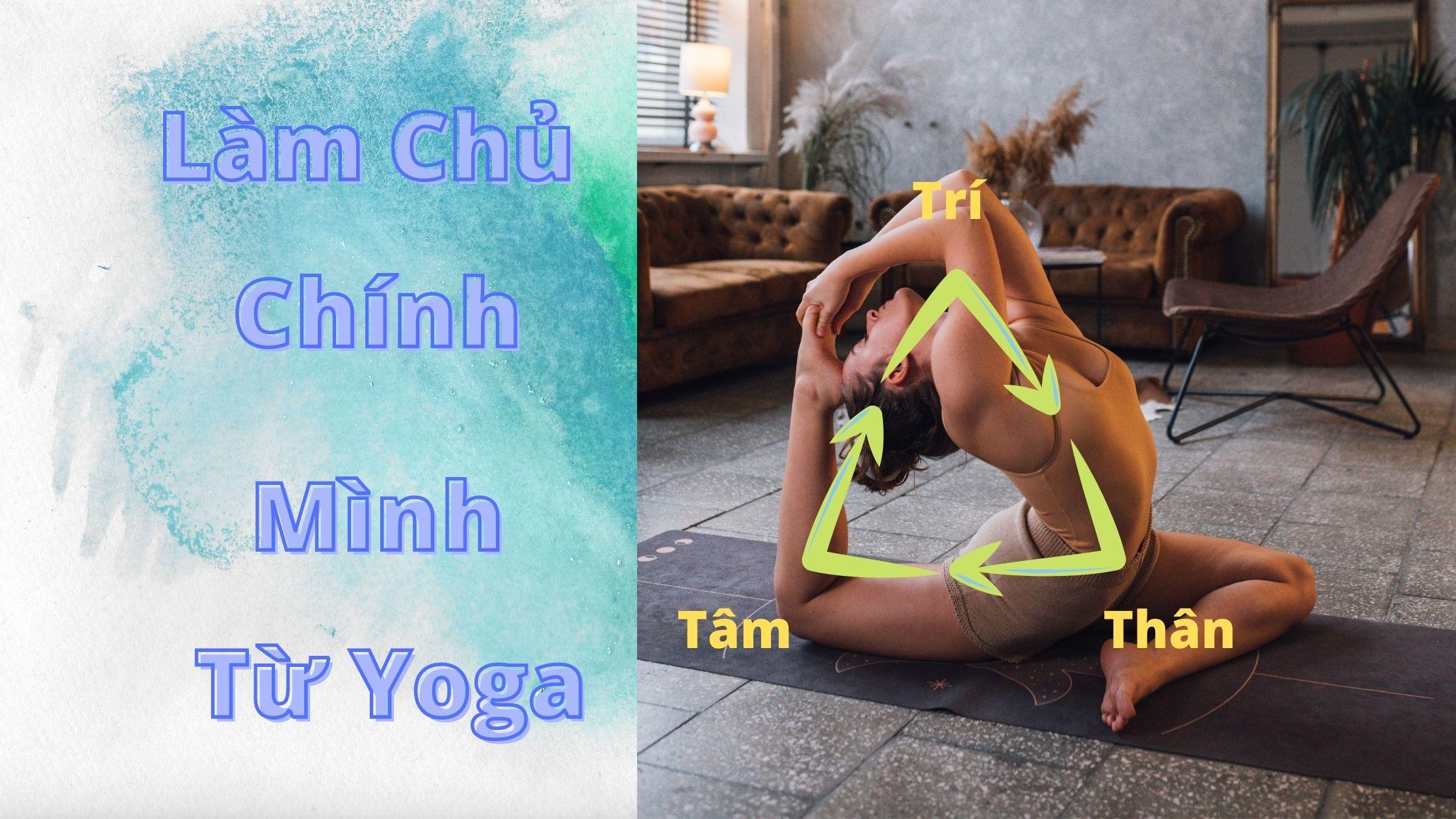 làm chủ chính mình từ Yoga
